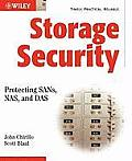 Storage Security: Protecting, Sans, NAS, and Das
