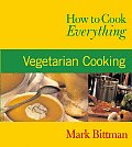 How To Cook Everything Vegetarian Cooking