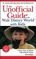 Unofficial Guide To Walt Disney World Kids 3rd Edition