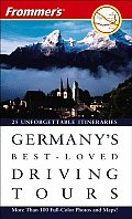 Frommers Germanys Best Loved Driving 6th Edition