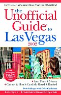 Unofficial Guide To Las Vegas 2002
