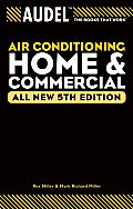 Audel Air Conditioning: Home and Commercial