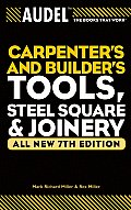Audel Carpenters and Builders Tools, Steel Square, and Joinery
