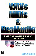 WAVs, MIDIs, & RealAudio: Enjoying Sound on your computer with CDROM