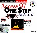 Access 97 One Step at a Time with CDROM (One Step at a Time)