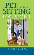 Pet Sitting For Profit 3rd Edition