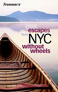 Frommers Great Escapes From New York City Without Wheels