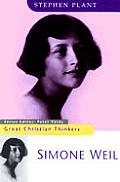 Simone Weil Great Christian Thinkers