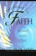 Into the Heart of Faith Ten Steps on the Journey
