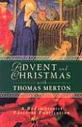 Advent & Christmas With Thomas Merton