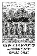 Helpless Doorknob A Shuffled Story