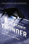 Hypersonic Thunder A Novel of the Jet Age