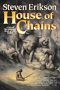 House Of Chains The Malazan Book of the Fallen