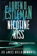 Nicotine Kiss An Amos Walker Novel