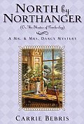 North by Northanger Or the Shades of Pemberley