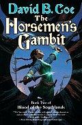 Horsemens Gambit Blood Of The Southlan2