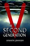 V The Second Generation
