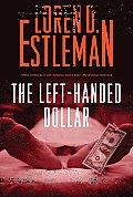 LEFT HANDED DOLLAR