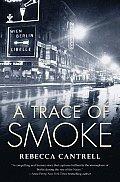 Trace of Smoke