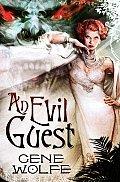 Evil Guest