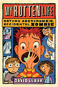 Nathan Abercrombie Accidental Zombie 01 My Rotten Life