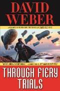 Through Fiery Trials Safehold Book 10