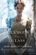 Glamour in Glass Glamourist History Book 2