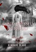 Anna Dressed in Blood (Anna Dressed in Blood #1)