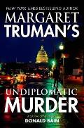 Margaret Trumans Undiplomatic Murder A Capital Crimes Novel