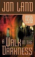 Walk In The Darkness