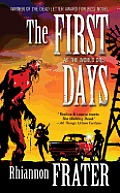 First Days As the World Dies