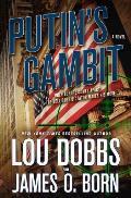 Putins Gambit A Novel