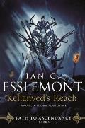 Kellanveds Reach Path to Ascendancey 03 Malazan