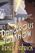 Dangerous to Know: A Lillian Frost & Edith Head Novel