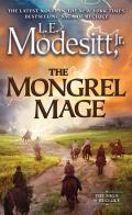 Mongrel Mage Recluce Saga Book 19