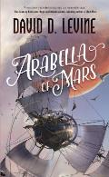 Arabella of Mars: Adventures of Arabella Ashby #1
