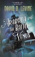 Arabella & the Battle of Venus Arabella Ashby Book 2