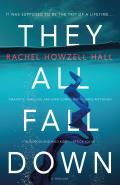 They All Fall Down: A Thriller