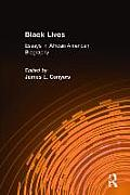 Black Lives: Essays in African American Biography: Essays in African American Biography