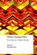 Chinese Foreign Policy: Pragmatism and Strategic Behavior: Pragmatism and Strategic Behavior