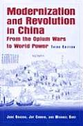 Modernization and Revolution in China: From the Opium Wars to World Power