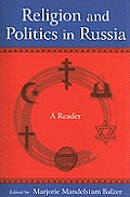 Religion and Politics in Russia: A Reader: A Reader