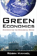 Green Economics Confronting the Ecological Crisis