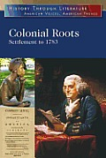 Colonial Roots: Settlement to 1783