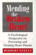 Mending the Broken Heart