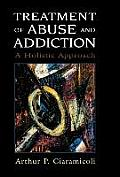 Treatment of Abuse & Addiction