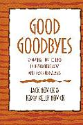 Good Goodbyes: Knowing How to End in Psychotherapy and Psychoanalysis