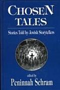Chosen Tales Stories Told By Jewish Stor