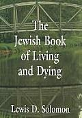 Jewish Book Of Living & Dying