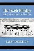 The Jewish Holidays: A Journey Through History